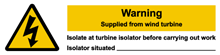 W&S Warning Supplied From Wind Turbine Label